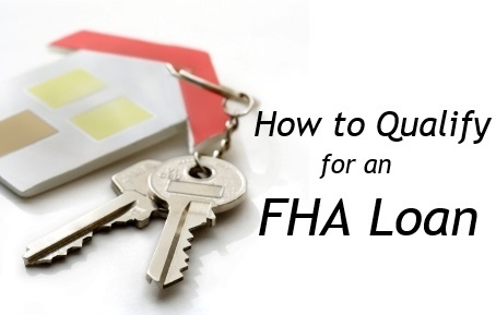 how to qualify for an fha loan